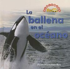 La Ballena En El Oceano/ the Whale in the Water (Benchmark Rebus) (Spanish Edit