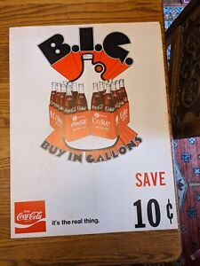 1970S COCA COLA EASEL SIGN CARDBOARD SIGN B.I.G.BUY IN GALLONS PINT COKE 24x18