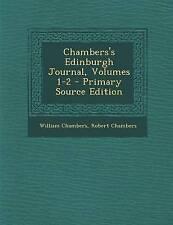NEW Chambers's Edinburgh Journal, Volumes 1-2 by William Chambers
