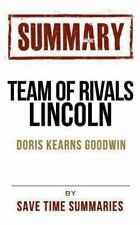 Book Chapter-by-Chapter Study Guide & Analysis: Team of Rivals: The Political Ge