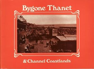 BYGONE THANET & CHANNEL COASTLANDS - Period post cards
