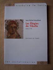 ) Les élégies de Tibulle livre I, 1-10 - Jean Michel Mondoloni traduction latin