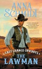Last Chance Cowboys: The Lawman (Where the Trail Ends) by Schmidt, Anna, Good Bo