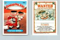 1986 SERIES 4 TOPPS GPK GARBAGE PAIL KIDS 166b NO WAY JOSE