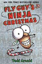 Fly Guy: Fly Guy's Ninja Christmas 16 by Tedd Arnold (2016, Paperback)