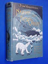 1897 Fram Ekspeditionen Nansen I Den Frosne Verden Reise Over Nord Gronland HC