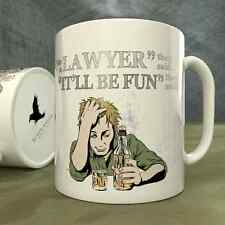 Be a Lawyer They Said...It'll Be Fun They Said! - Mug