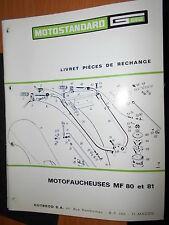 Motostandard motofaucheuse MF80 MF81 1967 : catalogue de pièces