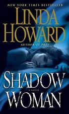 Shadow Woman by Linda Howard (2013, Paperback) Format:Paperback