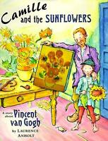CAMILLE and the SUNFLOWERS Lit. Pk. - Y4 Teacher Resource