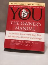 YOU: The Owner's Manual by Mehmet C. Oz and Michael F. Roizen (2005,...