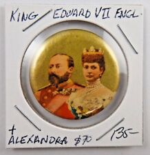 King Edward VII and Queen Alexandra British Royalty Pin Pinback Button Badge