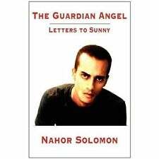 The Guardian Angel: Letters to Sunny by