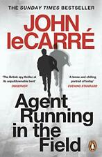 Agent Running in the Field By John le Carré. 9780241986547