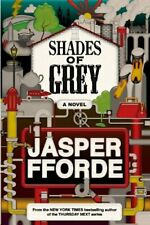 Shades of Grey A Novel by Fforde, Jasper Book The Cheap Fast Free Post
