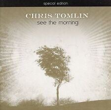 See the Morning [Limited] by Chris Tomlin (CD, Sep-2006, Six Steps Records)