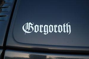 Gorgoroth Vinyl Sticker Decal (V257) Black Metal Emperor Choose Size & Color!!!