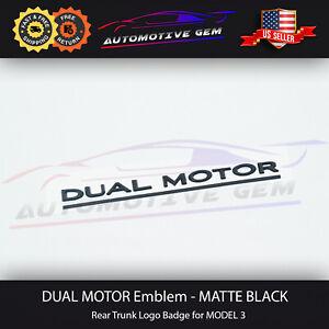Tesla DUAL MOTOR Emblem MATTE BLACK Model 3 Rear Lid Trunk Emblem Logo Badge