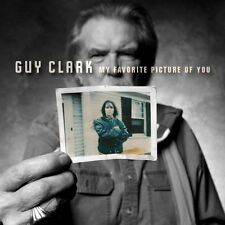 Guy Clark - My Favorite Picture Of You [CD]