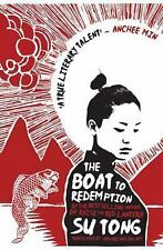 The Boat to Redemption: A Novel, Tong, Su, Good Condition, Book