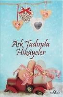 Ask Tadinda Hikayeler - Akif Bayrak