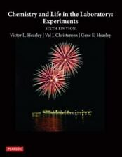 Chemistry and Life in the Laboratory: Experiments (6th Edition), Heasley, Victor