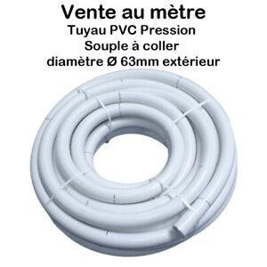 Tuyau PVC Pression Souple à coller Ø 63mm diamètre Bassins et Piscines Vente