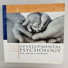 A9 Developmental Psychology : From Infancy to Adulthood by Fiona White, Brett