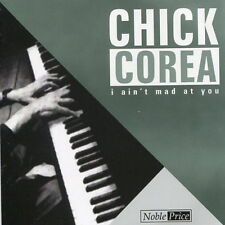 Chick Corea I Ain`t Mad At You (Seabreeze) 2003 TIM CD Album