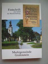Festschrift aus Anlaß der Markterhebung Marktgemeinde Grafenstein 1990 Kärnten