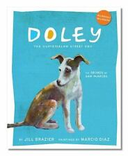 Doley the Guatemalan Street Dog:The Sounds of San Marcos English and Spanish Ed