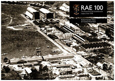RAE 100 - The Royal Aircraft Establishment Legacy since 1918 - NEW & EXCLUSIVE!
