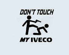 Don't Touch my IVECO LKW Bus Trucker Truck Aufkleber Sticker Folie Logo