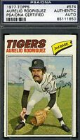 AURELIO RODRIGUEZ SIGNED PSA/DNA 1977 TOPPS AUTHENTIC AUTOGRAPH