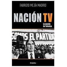 Nacion TV: La novela de Televisa (Spanish Edition)