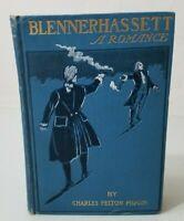 BLENNERHASSETT Charles Pidgin RARE Antique CLASSIC Aaron Burr 1901 4th edition