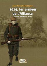 1914 les Armees de l'Alliance - Uniformes équipements armes | Très bon état