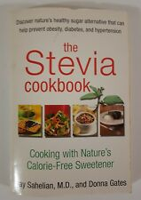 The Stevia Cookbook Ray Sahelian M.D. and Donna Gates Cook Book Cooking Recipes