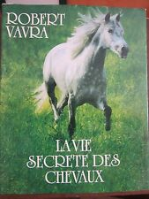 Robert Vavra: La vie secrete des chevaux