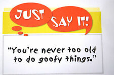 NOT 2 OLD2 DO GOOFY THINGS (photo #1)L@@K@example ART IMPRESSIONS RUBBER STAMPS