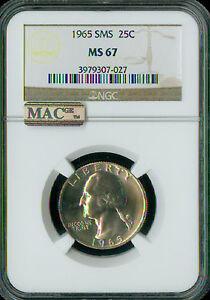 1965 WASHINGTON QUARTER NGC MAC MS67 SMS PQ MAC SPOTLESS  *