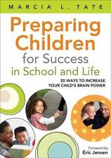 PREPARING CHILDREN FOR SUCCESS IN SCHOOL AND LIFE: 20 WAYS TO By Marcia L. NEW