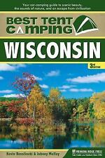 Best Tent Camping: Wisconsin: Your Car-Camping Guide to Scenic Beauty, the Sound