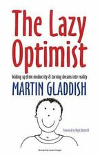 The Lazy Optimist: Waking Up from Mediocrity & Turning Dreams Into Reality (Pape