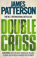 Double Cross (Alex Cross), Patterson, James, Very Good Book