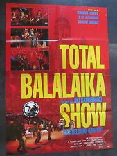 TOTAL BALALAIKA SHOW - The Leningrad Cowboys - Aki Kaurismäki - Filmplakat A1