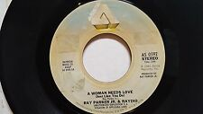 """RAY PARKER Jr & RAYDIO - A Woman Needs Love 1981 DISCO SOUL 7"""""""