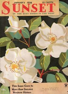 1934 Sunset January - Homes in Bakersfield and San Bernardino CA; Carnations