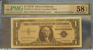 PMG Graded  58 EPQ $1 1957B Silver Certificate Misatches S/N Error