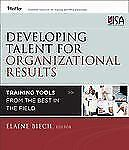 Developing Talent for Organizational Results: Training Tools from the Best in
